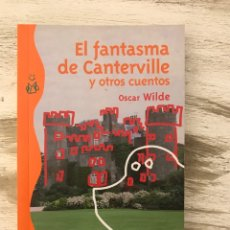 """Libros: LIBRO """"EL FANTASMA DE CANTERVILLE Y OTROS CUENTOS"""" DE OSCAR WILDE. Lote 295427673"""