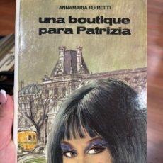 Libros: UNA BOUTIQUE PARA PATRIZIA. Lote 295792233