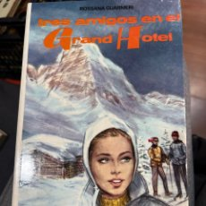 Libros: TRES AMIGOS EN EL GRAN HOTEL. Lote 295793403
