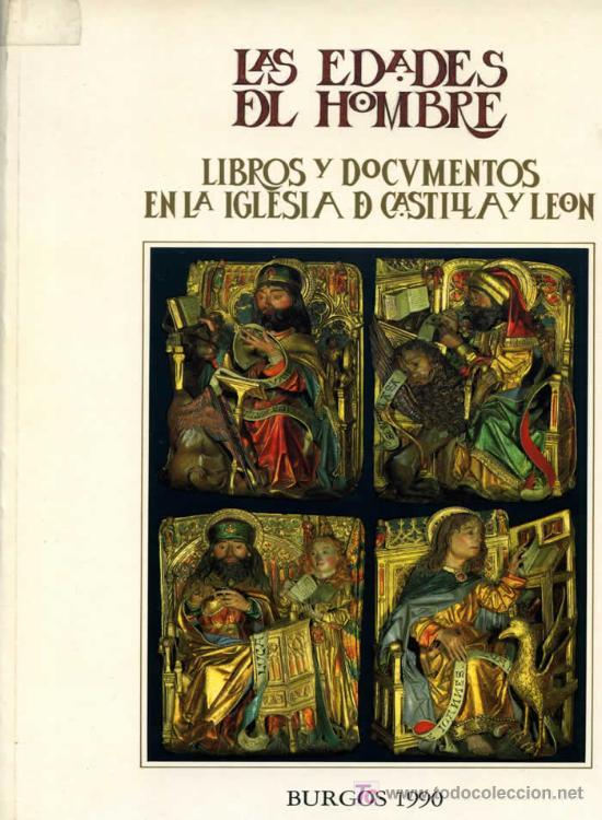 LAS EDADES DEL HOMBRE. LIBROS Y DOCUMENTOS EN LA IGLESIA DE CASTILLA Y LEÓN (Libros Nuevos - Bellas Artes, ocio y coleccionismo - Decoración)
