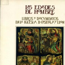 Libros: LAS EDADES DEL HOMBRE. LIBROS Y DOCUMENTOS EN LA IGLESIA DE CASTILLA Y LEÓN. Lote 12284341