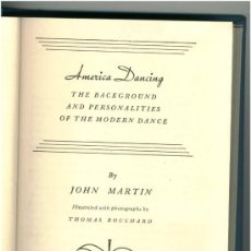 Libros: JOHN MARTIN: AMERICA DANCING: THE BACKGROUND AND PERSONALITIES OF THE MODERN DANCE - DANZA . Lote 26741115