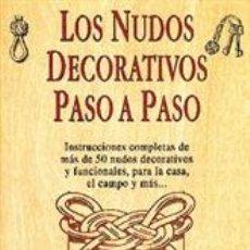 Libros: LOS NUDOS DECORATIVOS PASO A PASO - PETER OWEN. Lote 40704365