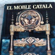 Libri: EL MOBLE CATALA. Lote 49387085