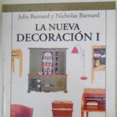 Libros: LA NUEVA DECORACIÓN. Lote 80136745
