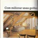Libros: SOLUCIONS PER A LA CASA - DECORACIO / DECORACION SOLUCIONES -ED SALVAT - CAIXA TARRAGONA - VER FOTOS. Lote 100783739