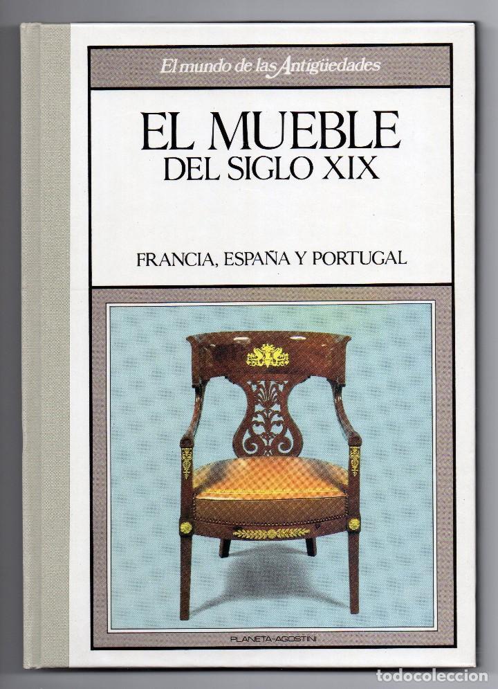 EL MUNDO DE LAS ANTIGÜEDADES - MUEBLE Sº XIX (Libros Nuevos - Bellas Artes, ocio y coleccionismo - Decoración)
