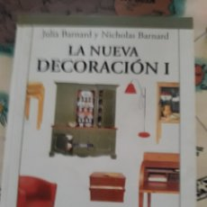 Libros: LA NUEVA DECORACION. Lote 108380018