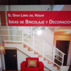 Libros: IDEAS DE BRICOLAJE Y DECORACIÓN. Lote 108405227