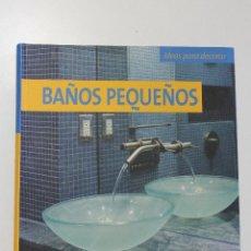 Libros: BAÑOS PEQUEÑOS. Lote 122675367