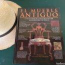 Libros: EL MUEBLE ANTIGUO.TIM FORREST. Lote 128773394
