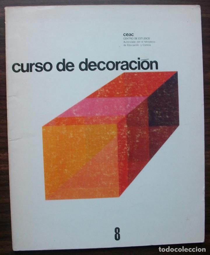 CURSO DE DECORACION. (CEAC) (Libros Nuevos - Bellas Artes, ocio y coleccionismo - Decoración)