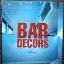 Libros: BAR DECORS. ELSA ROCHER.. Lote 146780882