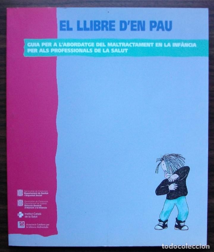 EL LLIBRE D'EN PAU. GUIA PER A L'ABORDATGE DEL MALTRACTAMENT EN LA INFANCIA (Libros Nuevos - Bellas Artes, ocio y coleccionismo - Decoración)