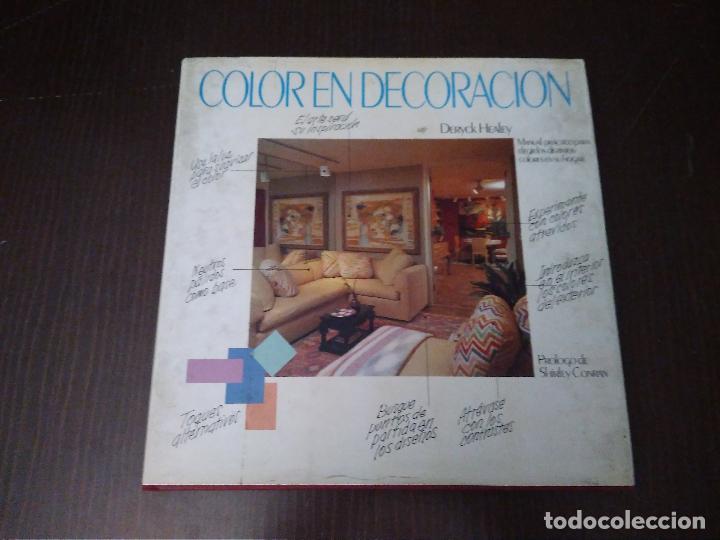 COLOR EN DECORACION. LIBRO AÑO 1984, 167 PÁGINAS. CIRCULO DE LECTORES. DERYCK HEALEY (Libros Nuevos - Bellas Artes, ocio y coleccionismo - Decoración)