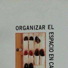 Libros: ORGANIZAR EL ESPACIO EN CASA - DAWNE WALTER - HELEN CHISLETT - ED. BLUME. Lote 135134446