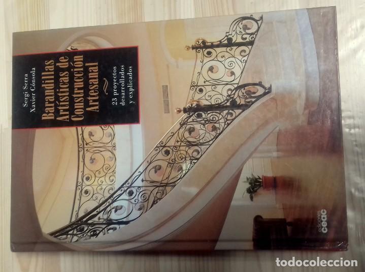 SERGI SERRA. BARANDILLAS ARTISTICAS DE CONSTRUCCION ARTESANAL (Libros Nuevos - Bellas Artes, ocio y coleccionismo - Decoración)