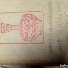 Libros: SAAVEDRA MENDEZ, CONSERVACION Y RESTAURACION DE ANTIGUEDADES Y ARTE. Lote 155803518