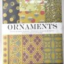 Libros: ORNAMENTS. DISEÑOS PARA DECORACIÓN DE INTERIORES. Lote 159688486