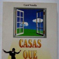 Libros: CASAS QUE CURAN – CAROL VENOLIA. Lote 161476502