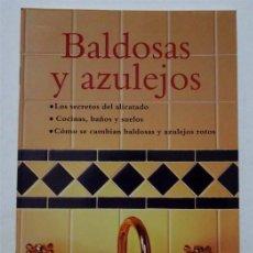 Libros: BALDOSAS Y AZULEJOS. Lote 164953654