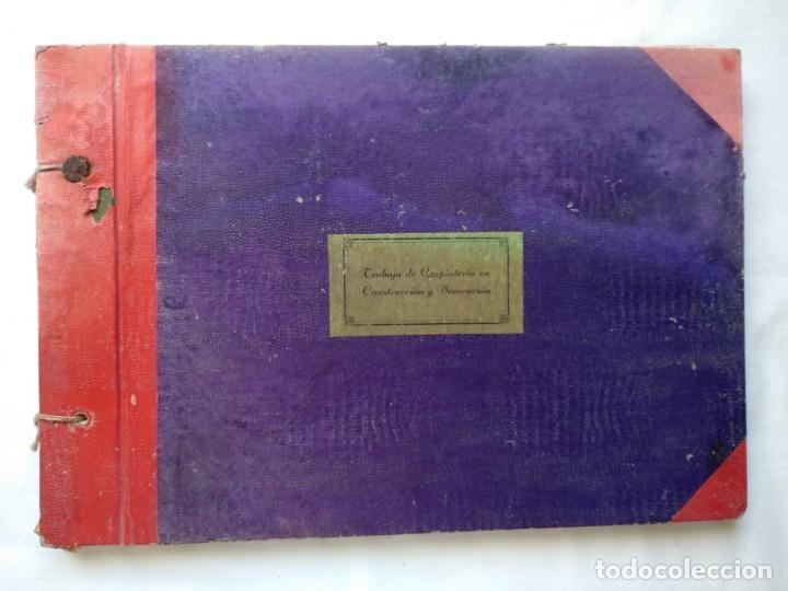 TRABAJO DE CARPINTERÍA EN CONSTRUCCIÓN Y DECORACIÓN. 40 LÁMINAS AÑOS 40-50 (Libros Nuevos - Bellas Artes, ocio y coleccionismo - Decoración)