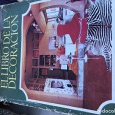 Libros: EL LIBRO DE LA DECORACIÓN . Lote 169323204