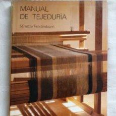 Libri: MANUAL DE TEJEDURÍA DE NINETTE FREDERIKSEN EDICIONES DEL SERBAL, 1982. Lote 190520231