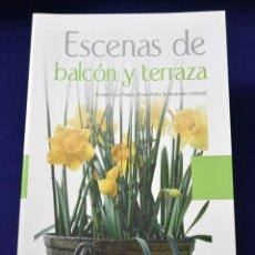 Libros: ESCENAS DE BALCÓN Y TERRAZA: JARDINERAS CON ENCANTO (MANUALES ILUSTRADOS) - VIALARD, NOÉMIE; PALIX,. Lote 196836505