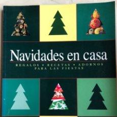 Libros: LIBRO NAVIDADES EN CASA. REGALOS. RECETAS. ADORNOS PARA LAS FIESTAS - KONEMANN. Lote 198931467