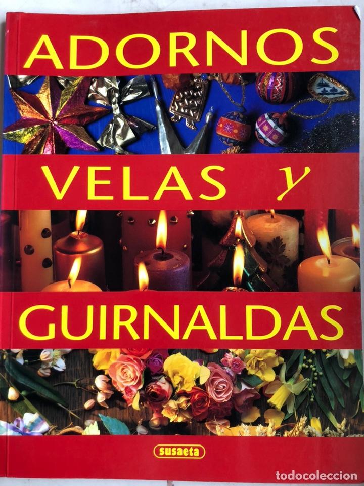 LIBRO ADORNOS VELAS Y GUIRNALDAS.TATIANA SUÁREZ. NUEVO. (Libros Nuevos - Bellas Artes, ocio y coleccionismo - Decoración)