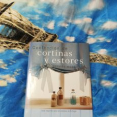 Libros: LIBRO CONFECCIÓN DE CORTINAS Y ESTORES. Lote 201247991