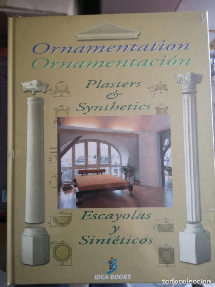 ORNAMENTACION, ESCAYOLAS Y SINTETICOS - 1 TOMO (Libros Nuevos - Bellas Artes, ocio y coleccionismo - Decoración)