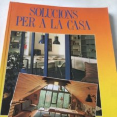 Libros: SOLUCIONS PER A LA CASA -1988- CATALÀ. Lote 207825420