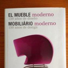 Libros: EL MUEBLE MODERNO (150 AÑOS DE DISEÑO ).FREMDKORPER ANDREA.MEHLHOSE.MARTIN WELLNER.ULLMAN. 2009. Lote 215174976