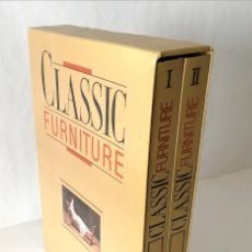 Libros: 'CLASSIC FORNITURE', LIBRO SOBRE MUEBLES CLÁSICOS. Lote 218510583