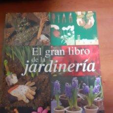 Libros: EL GRAN LIBRO DE LA JARDINERIA. Lote 245190000