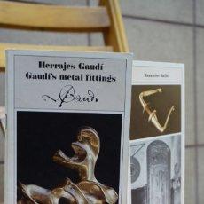 Libros: HERRAJES GAUDI/GAUDI´S METAL FITTINGS.. Lote 269090913