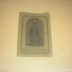 Libros: SAN NICOLAS DE BARI. 1947. NOVENA TRECE MIERCOLES Y CAMINATA DE 3 LUNES.. Lote 287252948