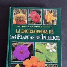 Libros: LA ENCICLOPEDIA DE LAS PLANTAS DE INTERIOR. Lote 291506143