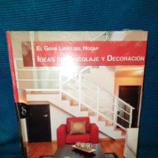 Libros: EL GRAN LIBRO DEL HOGAR, IDEAS DE BRICOLAJE Y DECORACIÓN, SIGNO EDITORES. NUEVO. Lote 295378788
