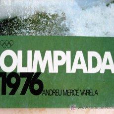 Coleccionismo deportivo: OLIMPIADA 1976 (MONTREAL E INNSBRUCK) - MUY ILUSTRADO - POR ANDREU MERCÉ - EN CATALÁN. Lote 25658844