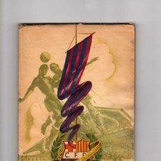 LIBRO, CINCUENTA AÑOS DEL C.F.BARCELONA 1899- BODAS DE ORO - 1949, POSTADA DE CLAPERAS, ILUSTRADO