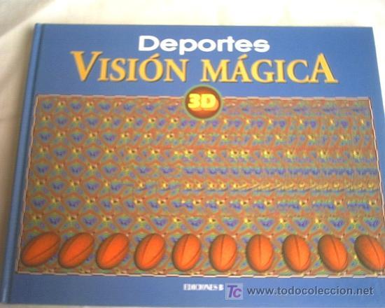 DEPORTES VISION MAGICA 3D (Coleccionismo Deportivo - Libros de Deportes - Otros)
