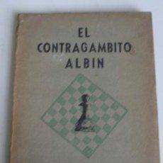 Coleccionismo deportivo: EL CONTRAGÁMBITO ALBIN .. POR EDUARDO J. MARCHISOTTI .. 1950. Lote 21087257