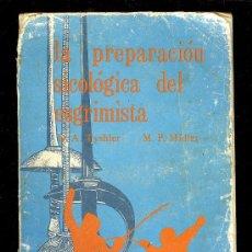Coleccionismo deportivo: LA PREPARACION SICOLOGICA DE ESGRIMISTA. D.A. TYSHLER Y M.P. MIDLER. 1980.. Lote 22671182