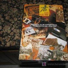 Coleccionismo deportivo: LIBRO// EIBARKO KLUB DEPORTIBOA 1924-1999/// CLUB DEPORTIVO EIBAR 1924 -1999. Lote 20138705