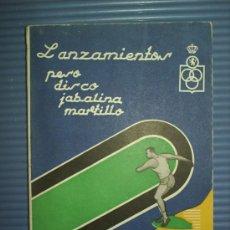 Coleccionismo deportivo: LANZAMIENTOS PESO ,DISCO JABALINA MARTILLO 1962. Lote 23713933