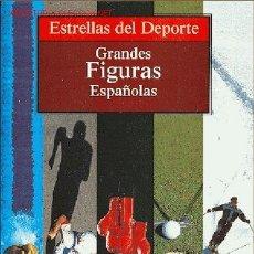 Coleccionismo deportivo: ESTRELLAS DEL DEPORTE Nº 9 - GRANDES FIGURAS ESPAÑOLAS. Lote 24910482