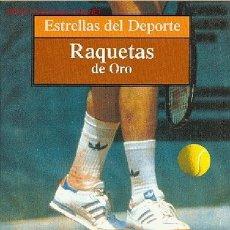 Coleccionismo deportivo: ESTRELLAS DEL DEPORTE Nº 7 - RAQUETAS DE ORO (GRANDES DEL TENIS). Lote 26036257